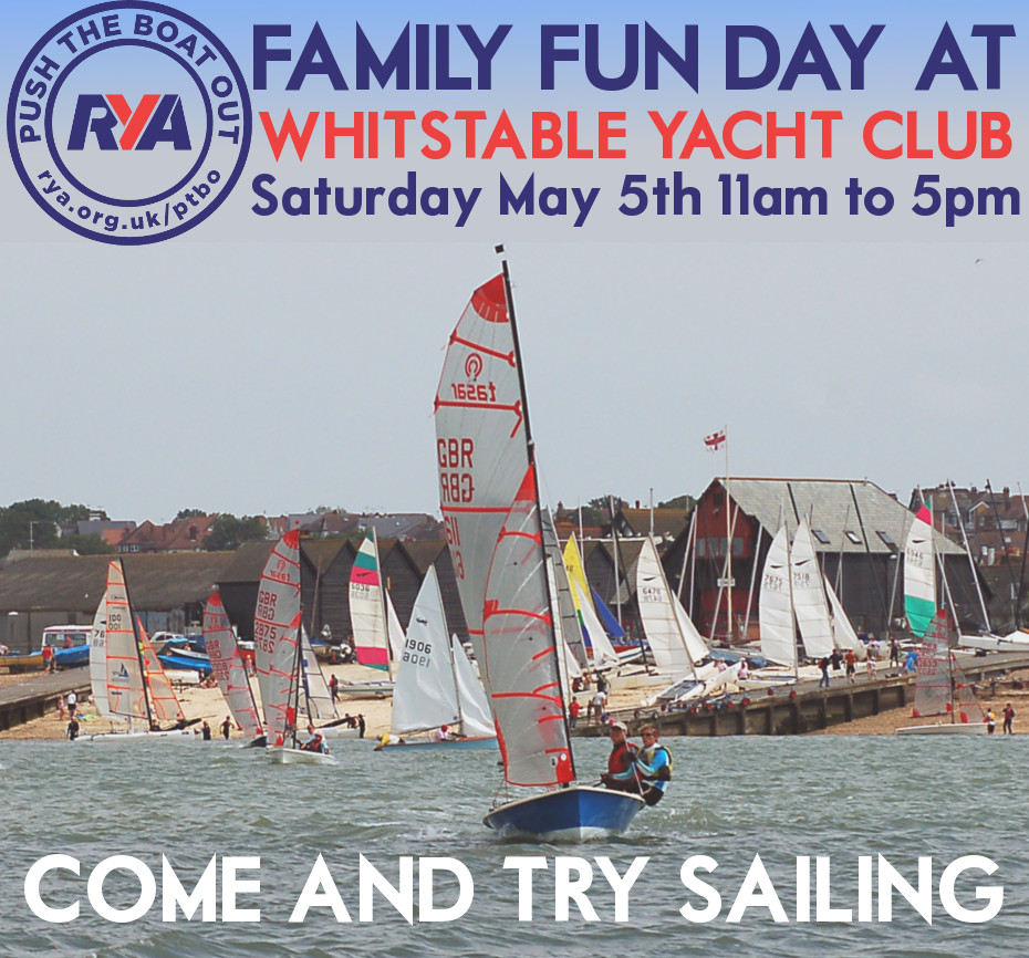 Family Fun Day at Whitstable Yacht Club - Saturday May 5th, 11am to 5pm. Come and try sailing!